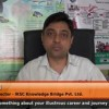Tell us something about your career and journey till now. (Atul Patil – Managing Director – IKSC Knowledge Bridge Pvt. Ltd.)
